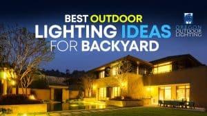 Best Outdoor Lighting Ideas for backyard